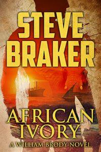 African Ivory Steve Braker Novel