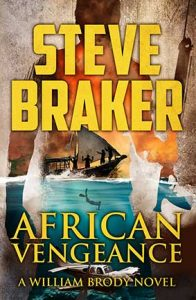 Steve Braker Action Adventure Author - African Vengeance